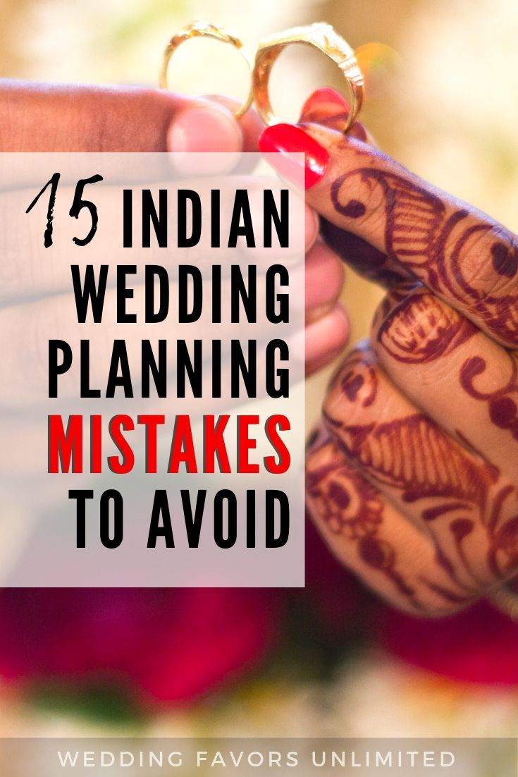 15 Indian Wedding Planning Mistakes to Avoid by Wedding Favors Unlimited