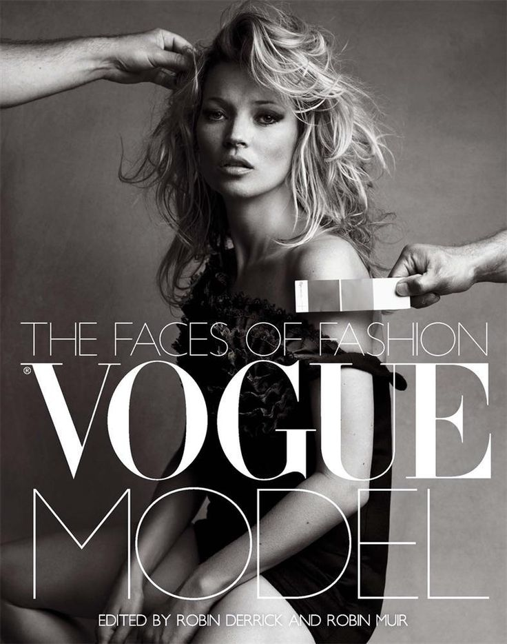Vogue Model : The Faces of Fashion - Robin Muir
