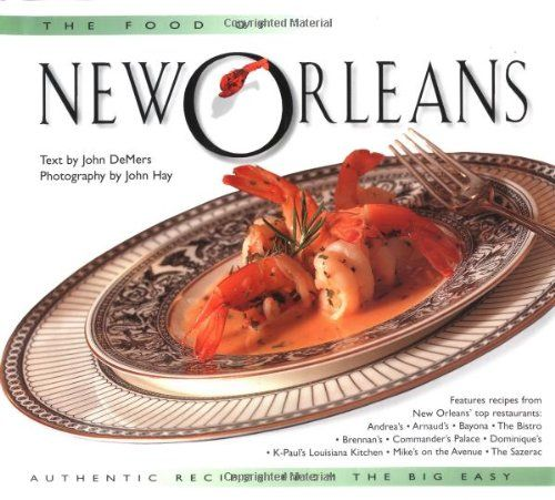 The Food of New Orleans: Authentic Recipes from the Big Easy (Food of the World Cookbooks):Amazon:Books