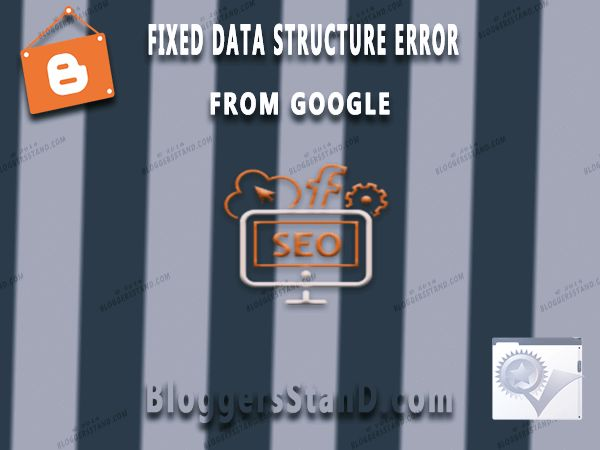 Fixed All Google Data Structured Error From Blogger + Static Pages