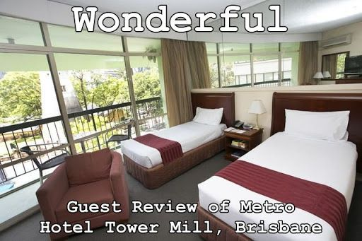 wonderful-guest-review-metro-hotel-tower-mill
