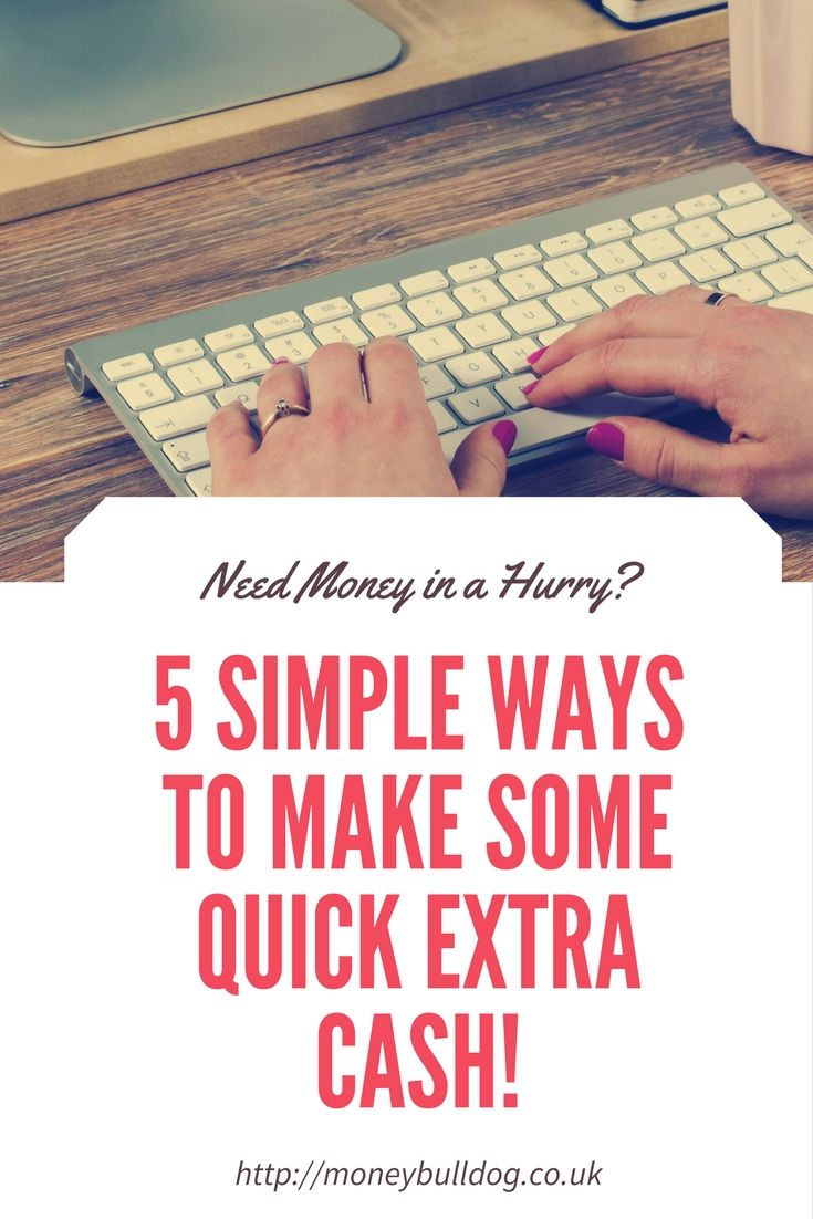5 Simple Ways to Make Some Quick Extra Cash!