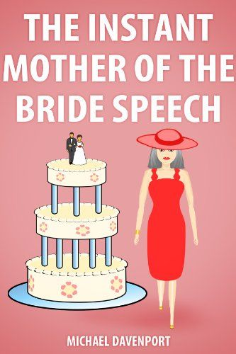 Wedding Toasts Mother Of The Bride: 24 Best Images About Speech On Pinterest