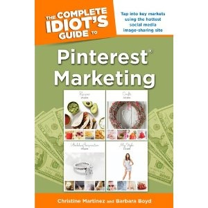 The Complete Idiot's Guide to Pinterest Marketing: Books Help, Christine Martinez, Books Worth, Idiots Guide, Complete Idiots, Marketing Paperback, Pinterest Books, Pinterest Marketing, Barbara Boyd
