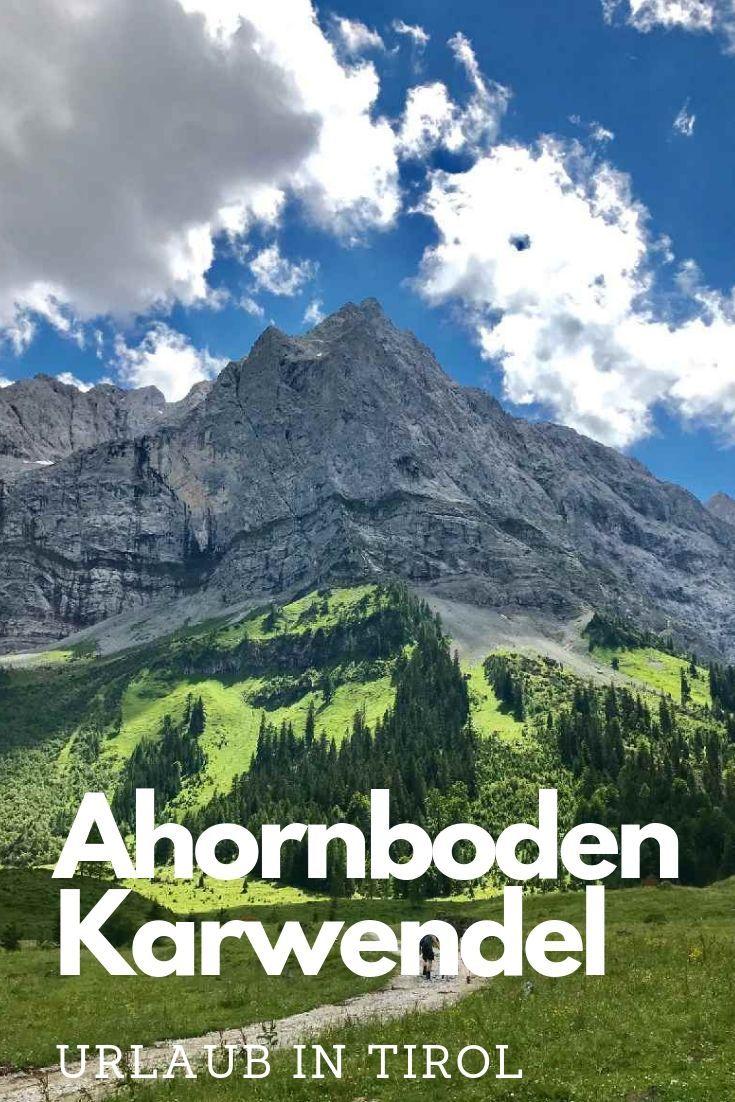 Der Grosse Ahornboden Im Karwendelgebirge Gehort Zu Den Schonsten