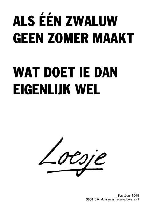 Citaten Loesje Terbaru : Best spreuken citaten loesje images on pinterest