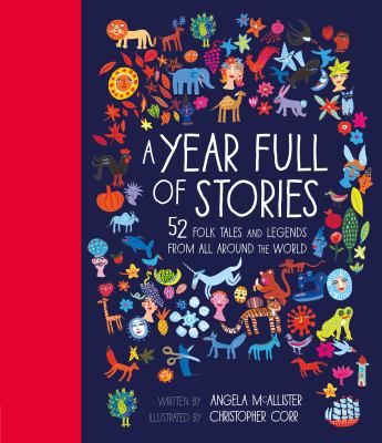 Celebrate your year from New Year's Day to Christmas Eve with this treasury of 52 best-loved stories from around the world. This rich resource collects together folk tales from home and legends and myths from distant lands to commemorate the changing seasons, cultural events and international festivals throughout the year.