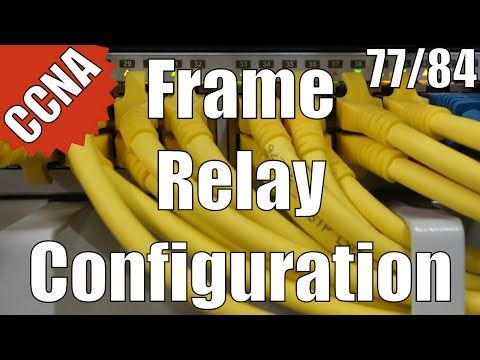 CCNA 200-120: Frame Relay Configuration 77/84 Free Video Training Course - YouTube