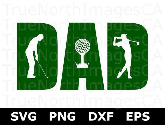 Download Golf Svg / Dad SVG / Fathers Day SVG / Golfing SVG ...