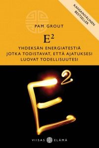 Pam Grout: E2,  Basam Books