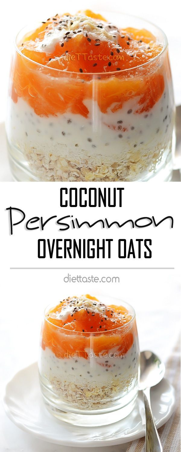 Persimmon Coconut Overnight Oats - sweet ripe fruit is combined with shredded coconut, rolled oats and almond milk for super-easy grab-and go breakfast - diettaste.com
