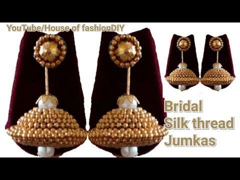 How To Make Silk thread Bridal Jumkas(Butta) Using Ball chain||90's Model jumkas.. - YouTube