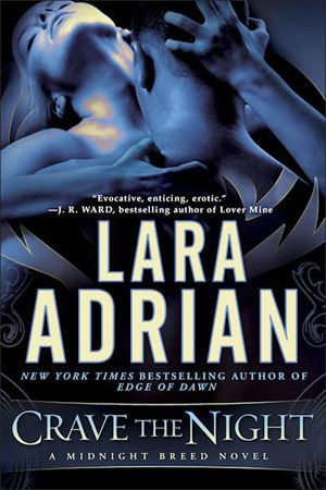 Crave the Night by Lara Adrian (Midnight Breed Series, Book 12)