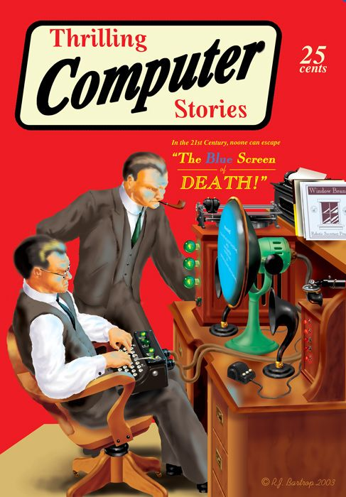 IT pulp: Blue Screenof, Thrill Computers, Blue Screens Of, Comic Book, Retro Future, Computers Stories, Future Computers, Screens Of Death, Retro Blue