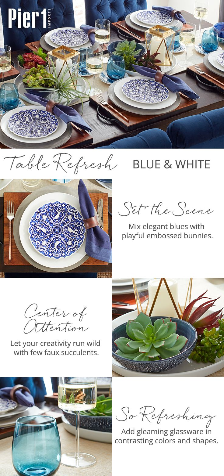 Pier 1's Blue & White tablescape allows you to surprise your dinner guests with an elegant springtime twist on flow blue earthenware. Deep blue plates with embossed bunnies and colorful faux succulents give your table a fresh look.