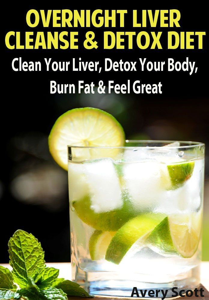 Overnight Liver Cleanse & Detox Diet: Clean Your Liver, Detox Your Body, Burn Fat & Feel Great  by Avery Scott ($2.41) http://www.amazon.com/exec/obidos/ASIN/B00CN0T2YU/hpb2-20/ASIN/B00CN0T2YU
