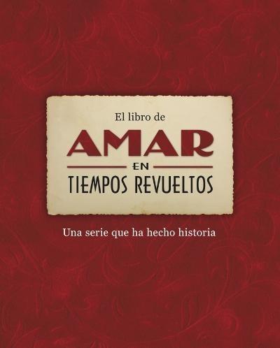 """El libro de """"Amar en tiempos revueltos"""", de varios autores."""