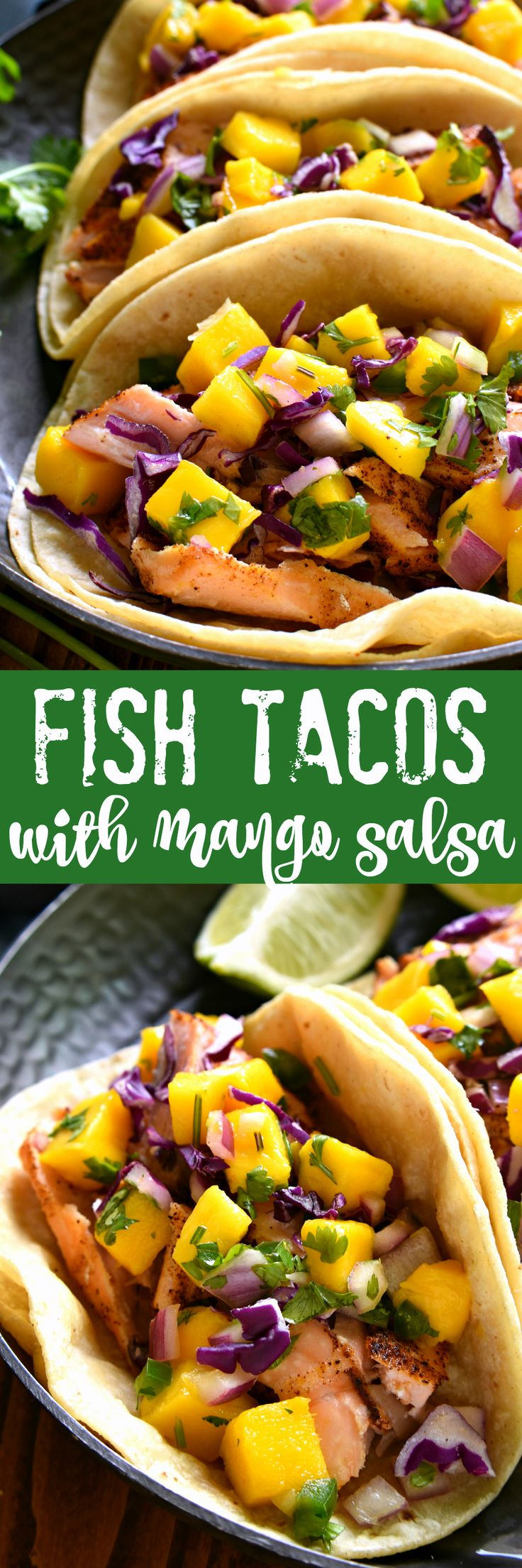 These Fish Tacos combine the deliciousness of salmon with the fun of mango salsa! They're super easy to make and perfect for the warmer months ahead....sure to become a new favorite!