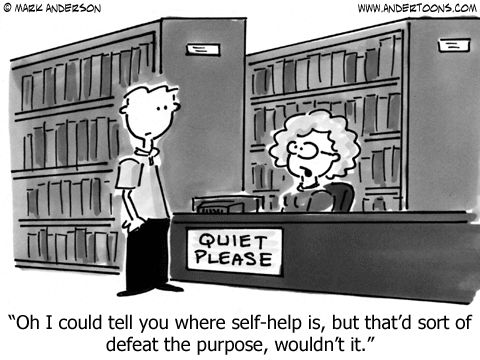 Oh I could tell you where self-help is, but that'd sort of defeat the purpose, wouldn't it. A cartoon by Mark Anderson / Andertoons. ⇢ Credits and more info.