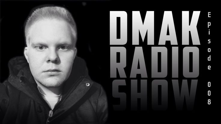 Dmak Radio Show 008