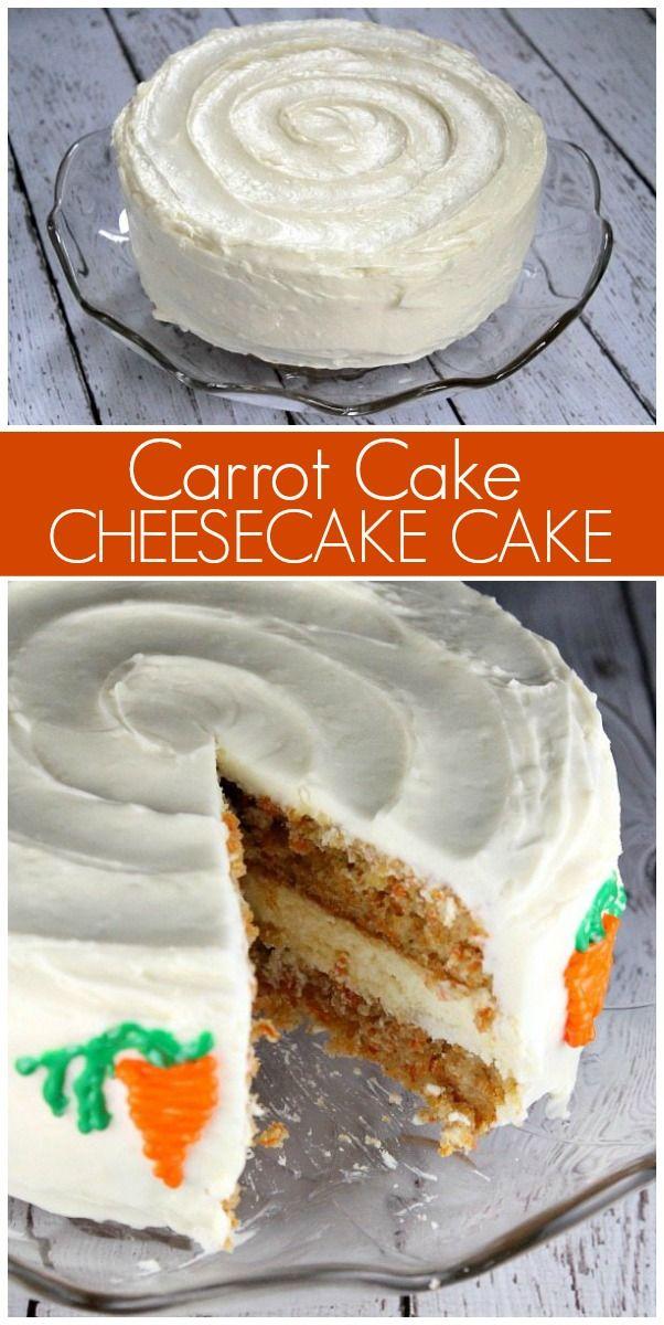 Carrot Cake Cheesecake Cake Recipe Carrot Cake Cheesecake