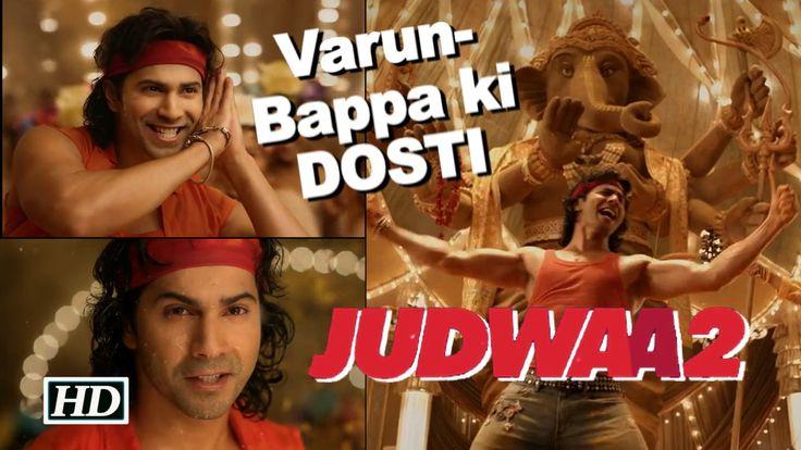 'Suno Ganpati Bappa..' Song | Varun & Bappa ki DOSTI | Judwaa 2 , http://bostondesiconnection.com/video/suno_ganpati_bappa-_song__varun__bappa_ki_dosti__judwaa_2/,  #chaltihaikya9se12song #ganpativisarjanbycelebs #JacquelineFernandez #Judwaa2movie #judwaa2songs #judwaasequel #mumbairains #salmankatrina'sintimarepictures #SalmanKhan #sunoganpatibappamauryasong #taapseepanuu #varundhawandancewithkarismakapoor #varunindoublerole