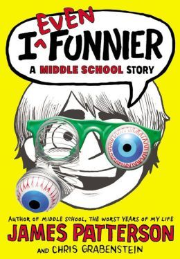 42 best similar to diary of a wimpy kid images on pinterest i even funnier a middle school story by james patterson with chris grabenstein and illustrations fandeluxe Choice Image