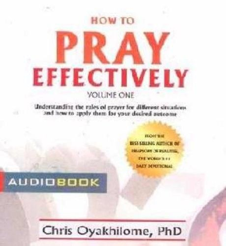 How To Pray Effectively (1 CD)