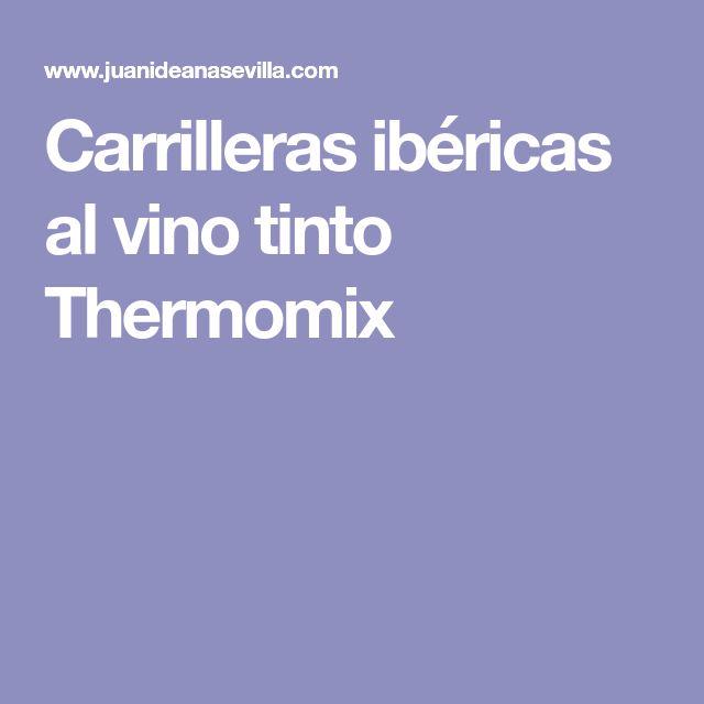 Carrilleras ibéricas al vino tinto Thermomix