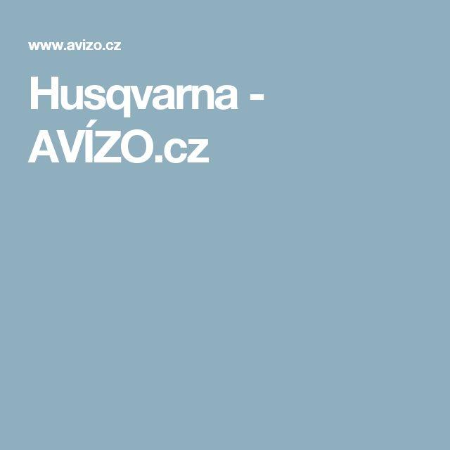 Husqvarna - AVÍZO.cz