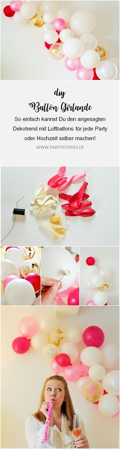 DIY Luftballon Girlande // So einfach kannst Du angesagte Deko mit Luftballons f…