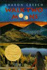 The 1995 Newbery Medal winner is Walk Two Moons by Sharon Creech (HarperCollins).