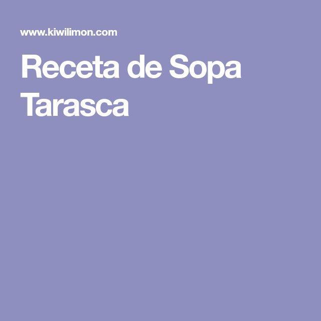 Receta de Sopa Tarasca
