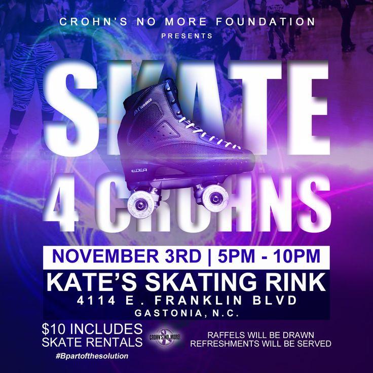 Skate 4 Crohns Fri Nov 3rd .