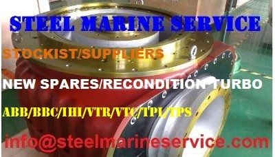 WE STEEL MARINE SERVICE ARE STOCKIST AND SUPPLIERS OF SHIPS MAIN ENGINE TURBO CHARGERS-AUXILIARY AND DG SETS TURBO CHARGERS-BBC-VTR TURBO CHARGER A165-L,TURBO CHARGER A170-L,TURBO CHARGER A175-L,TURBO CHARGER A180-L,TURBO CHARGER A185-L,TURBO CHARGER A195-L,TURBO CHARGER TPL 73-B,TURBO CHARGER TPL77-B,TURBO CHARGER TPL 80-B,TURBO CHARGER TPL 85-B,TURBO CHARGER TPL 91-B,TURBO CHARGER TPL 67,TURBO CHARGER TPL 71,TURBO CHARGER TPL 76,TURBO CHARGER TPL 79,TURBO CHARGER TPL 65,TURBO CHARGER TPL…