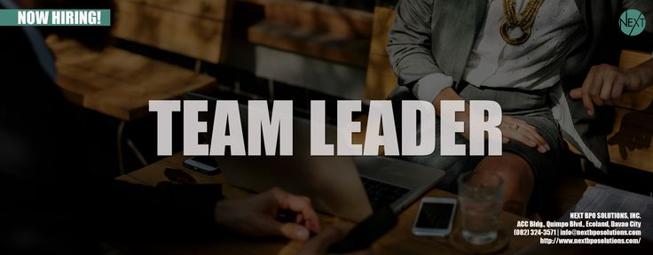 TEAM LEADER | NEXT BPO Solutions | Business Process Outsourcing Philippines | BPO Company Philippines | Outsourcing Philippines | Outsurce Staff To Philippines | BPO Philippines #RecruitmentSpecialist #OutsourcingPhilippines #BPOPhilippines #InformationTechnology #Jobs #NextBPOSolutions #WebDevelopmentServices |  #TeamLeader Visit our website https://www.nextbposolutions.com/