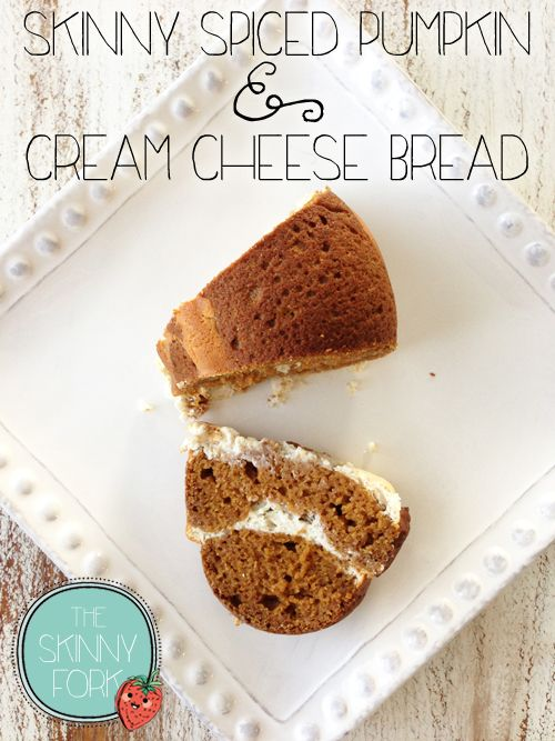 Oh Skinny Fork, you get me, you really, really get me!!! SkinnyPumpkin Spice & Cream Cheese Bread via The Skinny Fork #healthy #fall