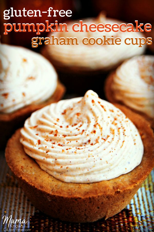 Cute These amazing easy gluten free pumpkin cheesecake graham cookie cups are topped with a simple