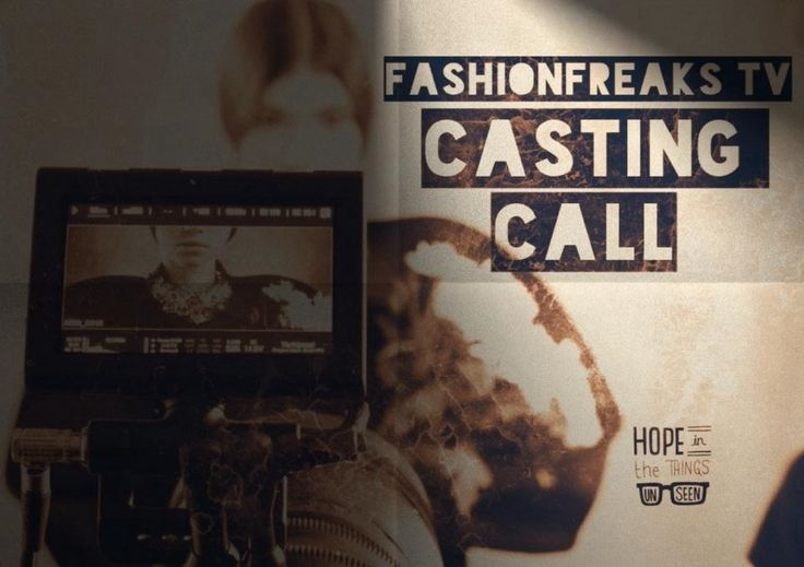 Casting Call for FaShionFReaks & FaShionFReaksTV!  We are looking for some fresh FaShionFReaks to present our stories... Do you have what it takes? Send now your picture and inbox at FaShionFReaksTV !!!