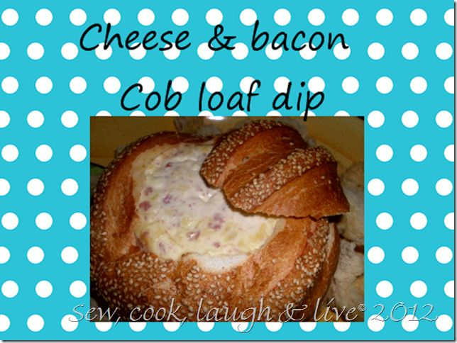 Cheese & bacon cob loaf dip