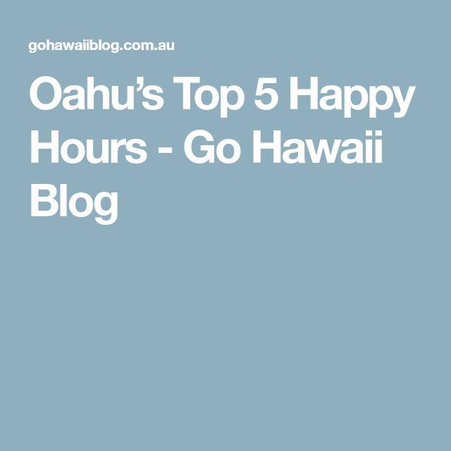 Oahu's Top 5 Happy Hours - Go Hawaii Blog