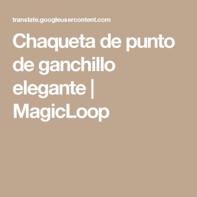 Chaqueta de punto de ganchillo elegante | MagicLoop