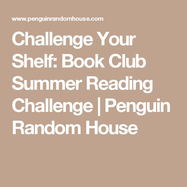 Challenge Your Shelf: Book Club Summer Reading Challenge | Penguin Random House
