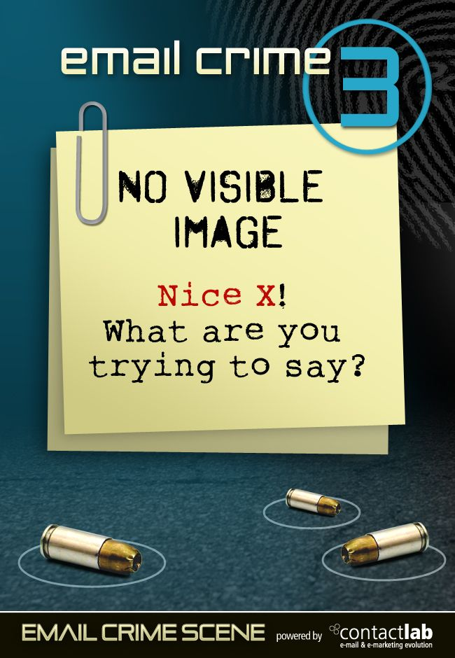 NO VISIBLE IMAGE Nice X! What are you trying to say?