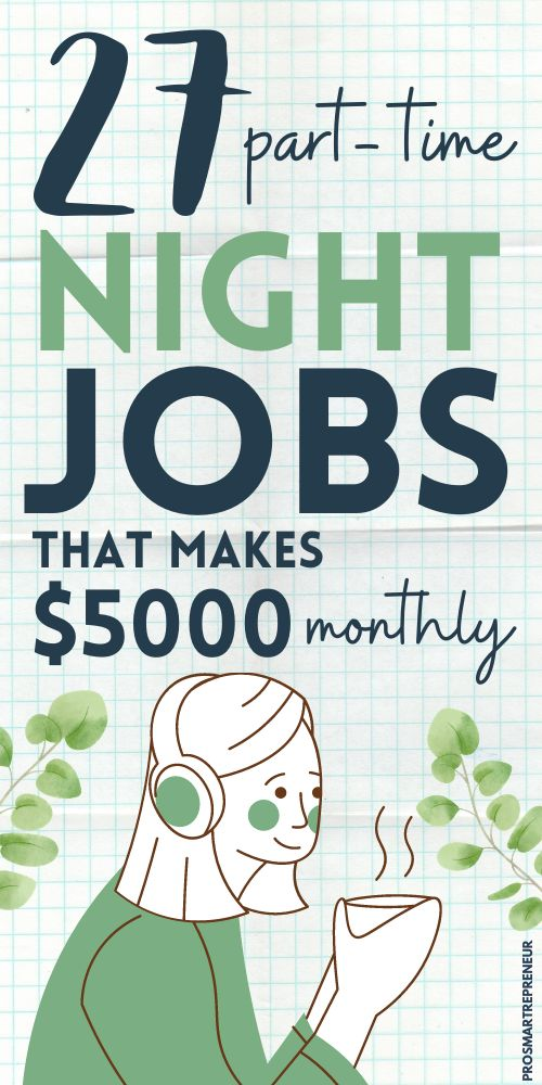 34 Real PartTime Night (or Evening) Jobs from Home (Make