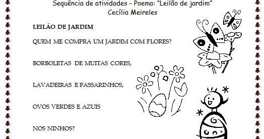 """Sequência de atividades de alfabetização - Poema """"Leilão de Jardim"""" de Cecília Meireles  Nesta sequência de atividades de alfabetizaç..."""
