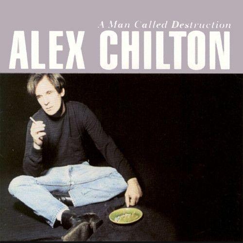 Alex Chilton - A Man Called Destruction Colored Vinyl 2LP August 8 2017 Pre-order