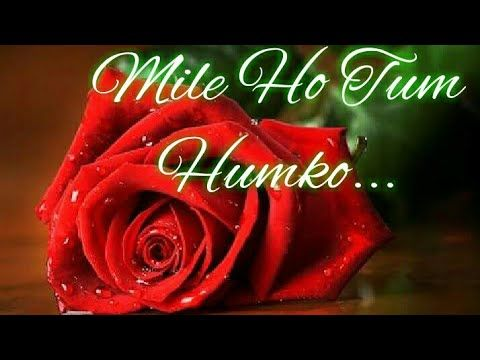 Mile Ho Tum Humko Love Proposal Song For Whatsapp Status Video Youtube Youtube Love Proposal Songs