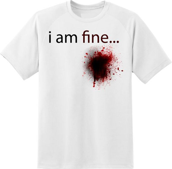 i am fine blood white and black t shirt woman size  by ElegantPuss, $18.00
