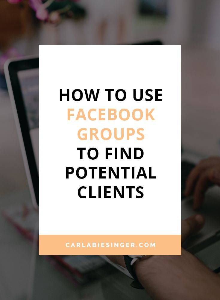 How To Use Facebook Groups To Grow Your Business | How To Find New Clients In Facebook Groups